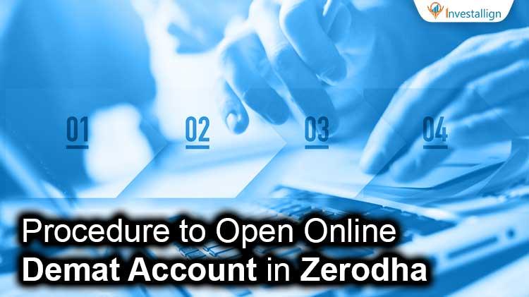 open online demat account in zerodha