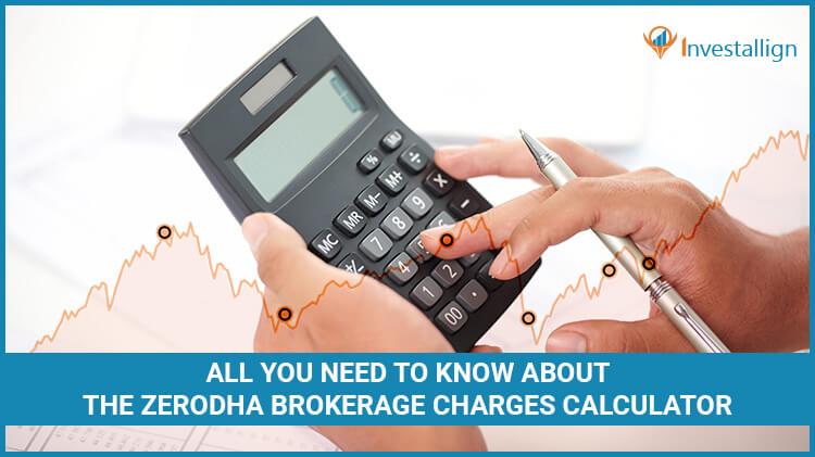 Zerodha-Brokerage-Charges-Calculators