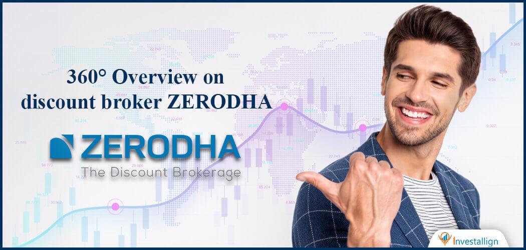 Zerodha Review 2021